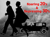 Roaring 20s and Depressing 30s